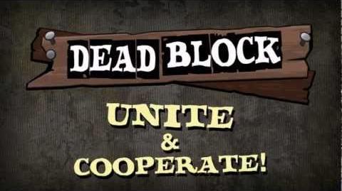 Dead Block - Official Launch Trailer