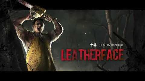 Dead by Daylight- Leatherface™ Trailer