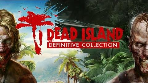 "Dead Island Definitive Collection - ""Dead Facts"" Trailer ES"