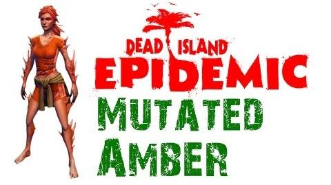 Dead Island Epidemic Mutated Amber Gameplay - HD - Max Settings (Closed Beta)