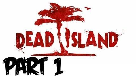 Dead Island Walkthrough Part 1 - Prologue