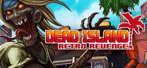Dead-island-retro-revenge-header