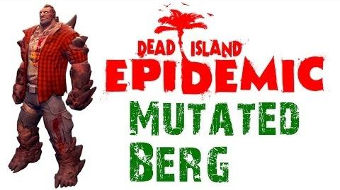 Dead Island Epidemic Mutated Berg Gameplay - HD - Max Settings (Closed Beta)