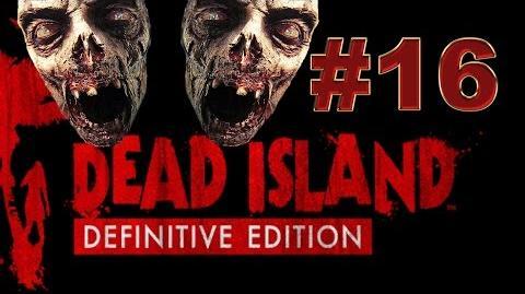 Dead Island Definitive прохождение 16. Убиваем панков