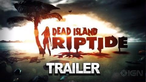 Dead Island Riptide - CGI Trailer