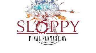 """FFXIV """"Sloppy"""" audio clip"""