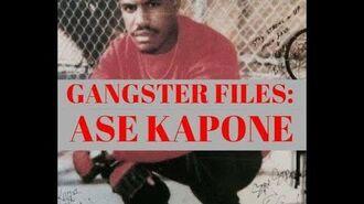Gangster Files Ase Kapone (Van Ness Gangster Blood)