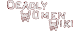 Deadly Women Wiki