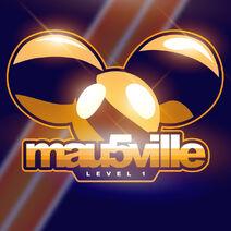 Mau5ville Level 1