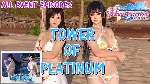 DOAXVV All event episodes of Tower of Platinum event