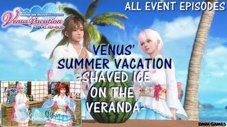 DOAXVV All event episodes of Venus' summer vacation -shaved ice on the veranda- event