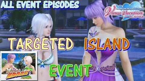 DEAD OR ALIVE XTREME VENUS VACATION All Event Episodes of Targeted Island event