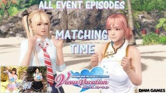DOAXVV All event episodes of 'Matching time' event