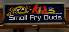 Kids Small Fry Duds Sign