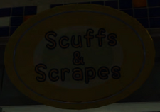 Scuffs & Scrapes Sign