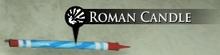 RomanCandle
