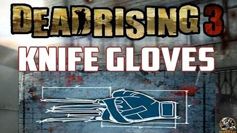 Dead Rising 3 - Guantes-Cuchilla (Combo Weapon Guide)