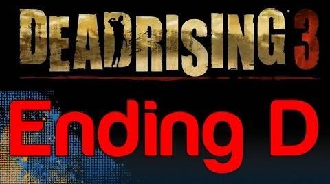 Dead Rising 3 - Ending D