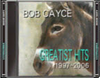 Dead rising bob cayce greatest hits 1997-2006