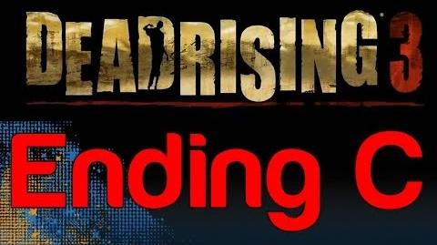 Dead Rising 3 - Ending C (How to get Ending C in Dead Rising 3)