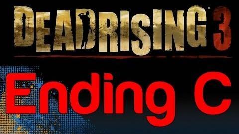 Dead Rising 3 - Ending C (How to get Ending C in Dead Rising 3)