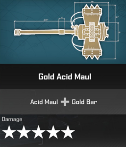Gold Acid Maul DR4 Blueprint