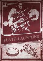 Plate launcher scratch