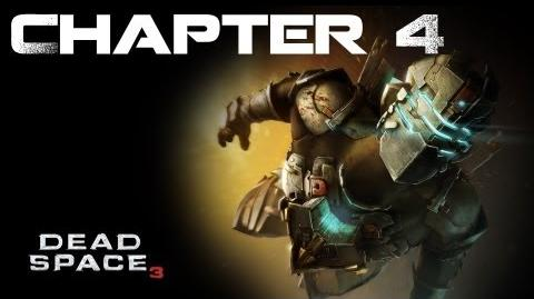 Dead Space 3, Chapter 4 History's Ember (No commentary)