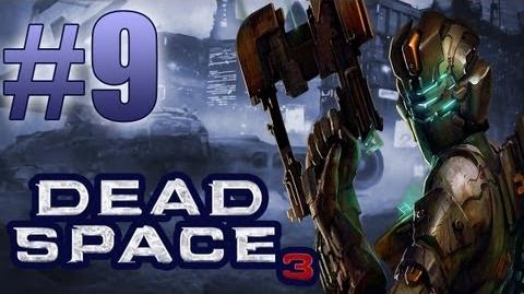 Dead Space 3 PC Chapter 8 Off the Grid Tau Volantis Let's Play, WalkThrough & Guide Part 9-0