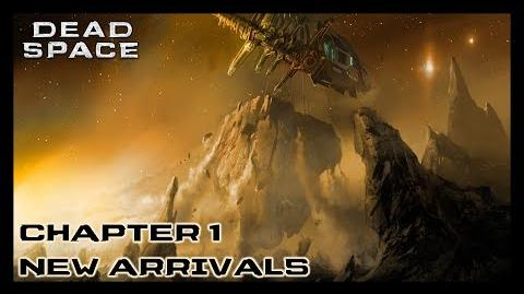 Dead Space - Chapter 1 New Arrivals-0