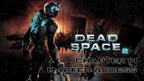 Dead Space 2 playthrough - Chapter 14 Marker Access and a New Threat