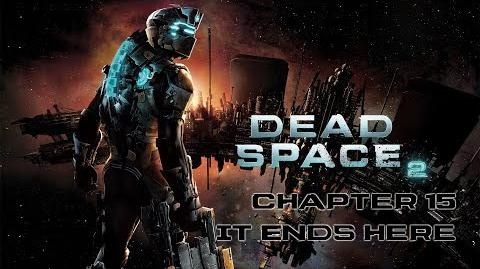 Dead Space 2 - Chapter 15 It Ends Here After Credit Scene