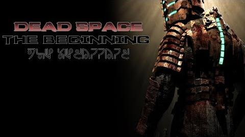 Dead Space - Chapter 1 New Arrivals Prologue