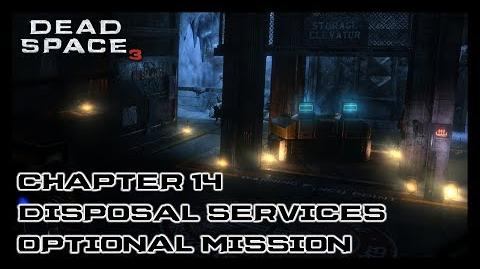 Dead Space 3 - Chapter 14 Disposal Services Optional Mission