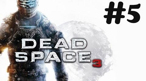 """Dead Space 3"" walkthrough (Impossible) -60FPS- Chapter 4 - History's Ember"