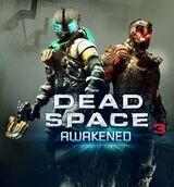 Dead Space 3: Awakened