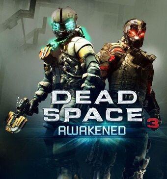 Dead Space 3 Awakened Dead Space Wiki Fandom