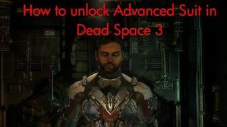 Dead Space 3 How to unlock Advanced Suit