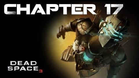 Dead Space 3, Chapter 17 A Strange City (No commentary)