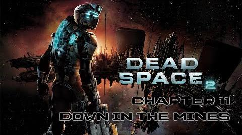 Dead Space 2 playthrough - Chapter 11 Down in the Mines