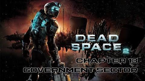 Dead Space 2 playthrough - Chapter 13 Government Sector
