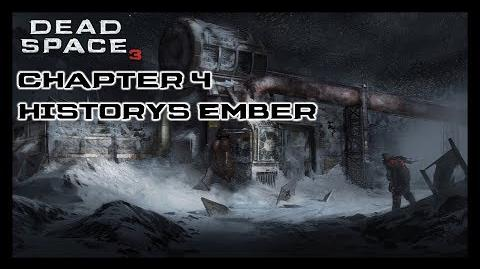 Dead Space 3 - Chapter 4 History's Ember