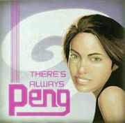 Theres Always Peng