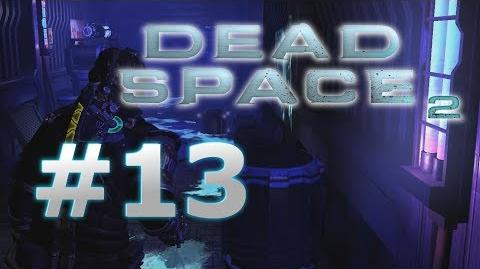 Deeper into the Ishimura! Dead Space 2 Horror Gameplay - Part 13