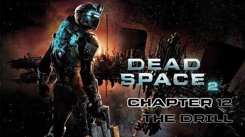 Dead Space 2 playthrough - Chapter 12 The Drill