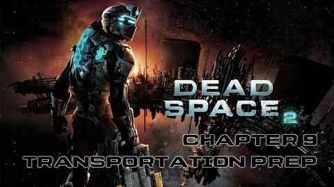 Dead Space 2 playthrough - Chapter 9 Transportation Preparation