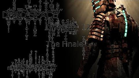 Dead Space - Chapter 12 Dead Space