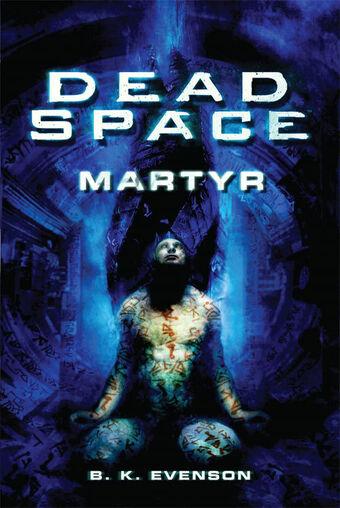 Dead Space Martyr Dead Space Wiki Fandom