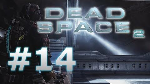 Escape Pod Time! Dead Space 2 Horror Gameplay - Part 14