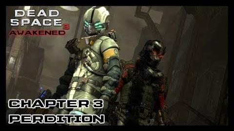 Dead Space 3 Awakened DLC - Chapter 3 Perdition